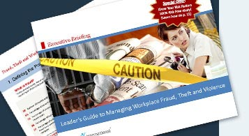 Leader's Guide to Managing Workplace Fraud, Theft and Violence